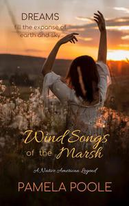 The Wind Songs of the Marsh