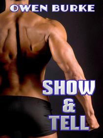 Show & Tell (Gay Initiation / Gay Exhibitionism)