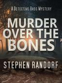 Murder Over The Bones