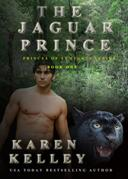 The Jaguar Prince:  A Steamy, Action Packed Shapeshifter Romance