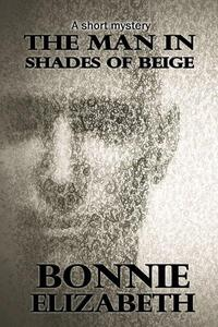 The Man in Shades of Beige
