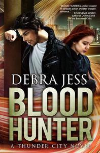Blood Hunter: A Thunder City Novel (Book 2)