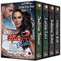 Small Town Sinners and Saints: Tarnished Saints Series Books 1-4