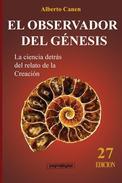 27ed El observador del Génesis. La ciencia detrás del relato de la Creación