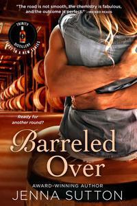 Barreled Over