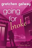 Going for Broke (A Romantic Comedy)