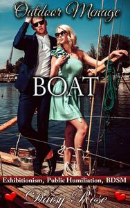 Outdoor Menage 4: Boat