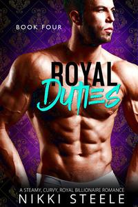 Royal Duties - Book Four