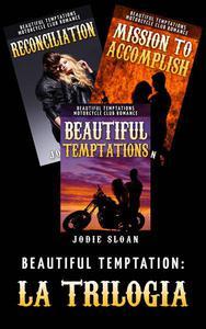 Beautiful Temptation: la Trilogia