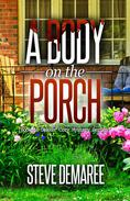 A Body on the Porch