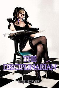 The Disciplinarian (Coed BDSM Erotica)
