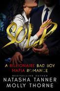 Sold: a Billionaire Bad Boy Mafia Romance
