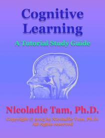 Cognitive Learning: A Tutorial Study Guide