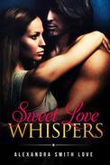 Sweet Love Whispers