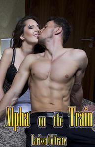 Alpha on the Train (BBW Paranormal Erotic Romance - Werewolf Mate)