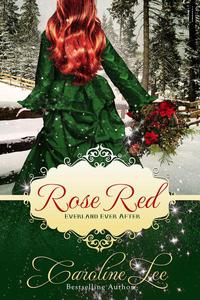 Rose Red: an Everland Ever After Christmas Tale