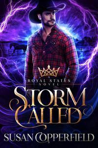 Storm Called: A Royal States Novel