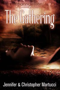 Arianna Rose: The Gathering
