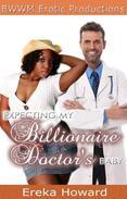 Expecting My Billionaire Doctor's Baby