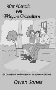 Der Besuch von Megans Großeltern