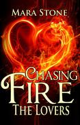 Chasing Fire (Part 4): The Lovers
