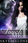 Touch Me: Part 1