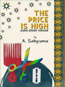 The Price is High (Audio-eBook Version)
