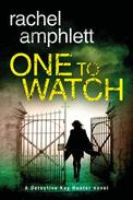 One to Watch (A Detective Kay Hunter novel)