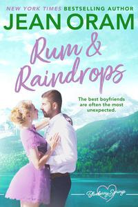 Rum and Raindrops: A Blueberry Springs Sweet Romance