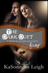 The Dark Duet