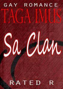 Sa Clan Uncut ( M2M Romance)