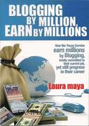 Blogging by Million, Earn by Millions