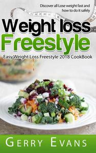 Weight Loss  Freestyle Cookbook - Quick and Easy Weight Loss Freestyle 2018 CookBook