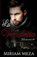 La Vendetta - Blackwood #1