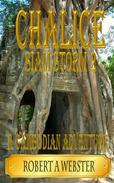Chalice - A Cambodian Adventure (revised 2018)