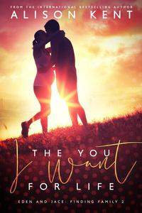 The You I Want For Life