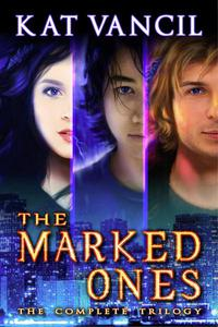 The Marked Ones: The Complete Trilogy Omnibus Boxset