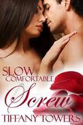 Slow Comfortable Screw