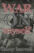 War on Myself
