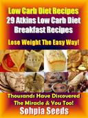 Low Carb Diet Recipes: 29 Atkins Low Carb Diet Breakfast Recipes