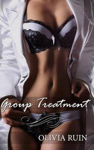 Group Treatment (Lesbian Medical First Time Group Bondage Erotica)