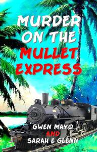 Murder on the Mullet Express