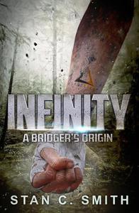 Infinity: A Bridger's Origin