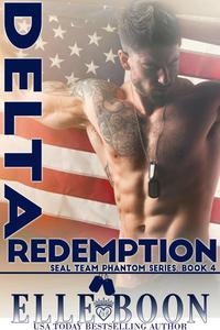 Delta Redemption, SEAL Team Phantom Series Book 4