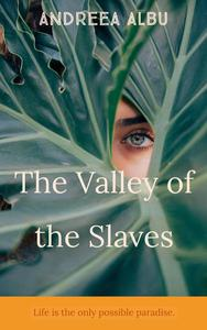 The Valley of the Slaves