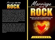 Marriage On The Rock: Reignite the Fire In Your Relationship And Reclaim What Is Rightfully Yours
