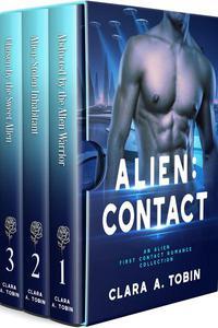 Alien: Contact: An Alien First Contact Romance Collection