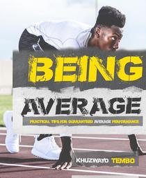 Being Average: Practical tips for guaranteed Average Performance.