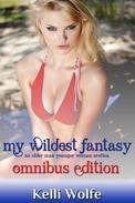 My Wildest Fantasy: Omnibus Edition