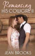 Romancing His Cowgirl: 2